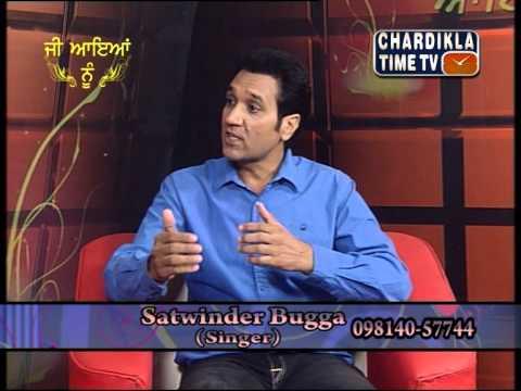 Ji Aaiyan Nu  with Satwinder Bugga