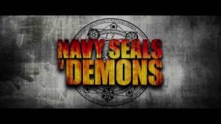 Navy Seals vs. Demons Official Trailer