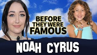 NOAH CYRUS   Before They Were Famous   Biography