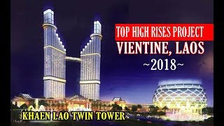 Top Laos Skylines 2018 - Vientiane Skyline 2018
