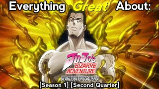 Everything Great About: JoJo's Bizarre Adventure: Stardust Crusaders (Second Quarter)