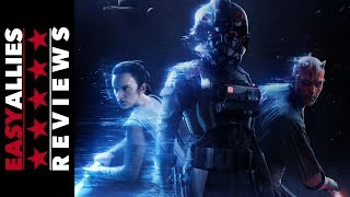 Star Wars Battlefront II - Easy Allies Review