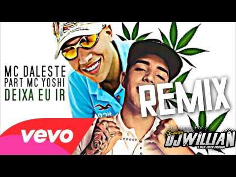 EletroFunk - MC Daleste Vs MC Yoshi - Deixa eu Ir (2014 Remix)