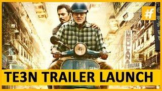 TE3N Movie 2016 | Amitabh Bachchan - Vidya Balan | Trailer Launch
