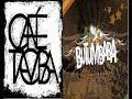 Cafe Tacvba y Butumbaba -La Luna