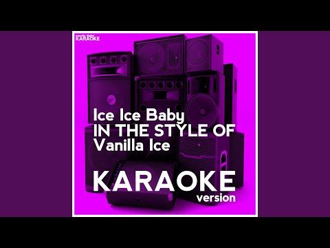 Ice Ice Baby (in The Style Of Vanilla Ice) (karaoke Version) video