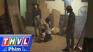 THVL | Tình kỹ nữ - Tập 22[5]: Thư nổi cơn ghen, cô cảnh cáo Hoài không được ve vãn Nguyễn nữa