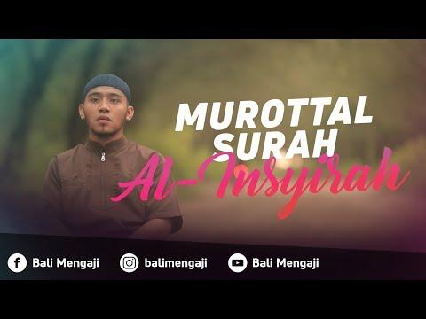 Murottal Surah Al-Insyirah - Mashudi Malik Bin Maliki
