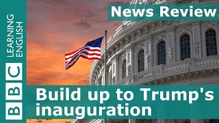 BBC News Review: Build up to Trump's inauguration