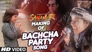Making of Bachcha Party Song  | SANAM RE | Divya Khosla Kumar, Rishi Kapoor, Neel, Delisha
