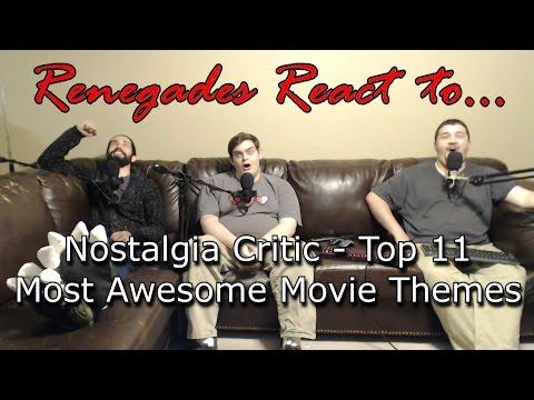 Renegades React to... Nostalgia Critic - Top 11 Most Awesome Movie Themes