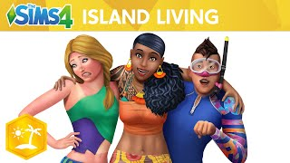 The Sims 4™ Island Living: Official Reveal Trailer