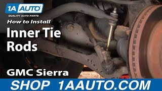 How To Install Replace Inner Tie Rod Chevy Silverado GMC Sierra 99-06 1AAuto.com