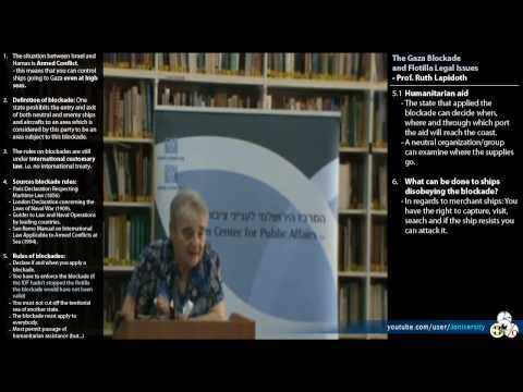Gaza Blockade and Flotilla Legal Issues