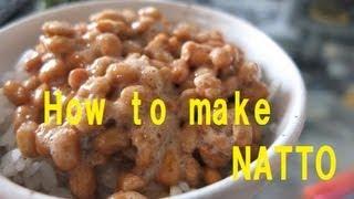 How to make Natto ( English version)