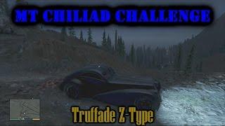 GTA 5 Mt Chiliad Challenge 26: Truffade Z-Type