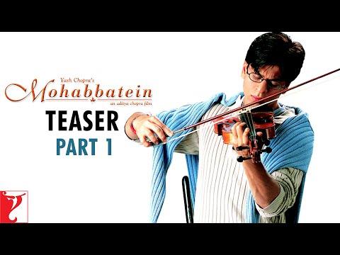 Mohabbatein - Teaser 1