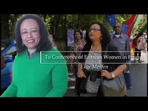 Eritrea: Elsa Mesfen - To Conference of Eritrean Women in Hague