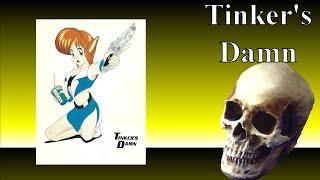 "Tinker's Damn - An Awful ""Anime"" RPG"