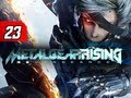 Metal Gear Rising Revengeance Walkthrough - Part 23 Sunny Days Let's Play Gameplay