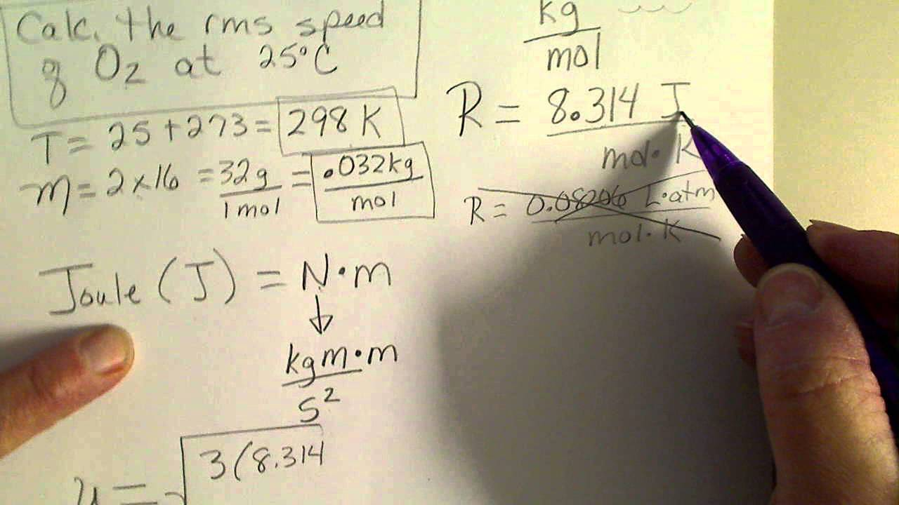 Calculate The Root Mean Square Rms Speed Of Oxygen Gas
