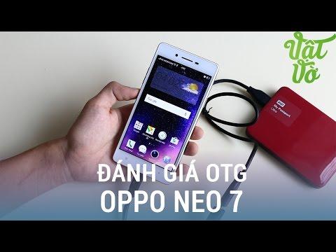 Vật Vờ| USB OTG trên smartphone để làm gì? trải nghiệm trên OPPO Neo 7