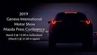 "2019 Geneva International Motor Show : Mazda Press Conference ""Mazda CX-30"" /「マツダ CX-30」"