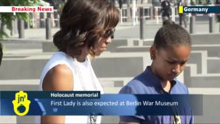 Michelle Obama visits Berlin Holocaust Memorial:  US First Lady in Germany with President Obama