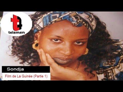 Sondja - Film de La Guinée (Partie 1)