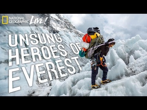 Unsung Heroes of Everest - Nat Geo Live