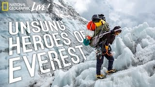 Unsung Heroes of Everest | Nat Geo Live
