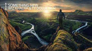 Wiz Khalifa - Something New ft. Ty Dolla $ign (Bass Boosted) (HD/HQ)