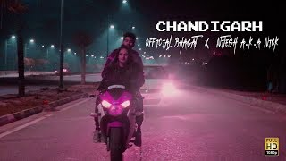Chandigarh | Official Bhagat x Nitesh A.K.A Nick | Nikhil Thakur | Latest Hindi Rap Song 2019
