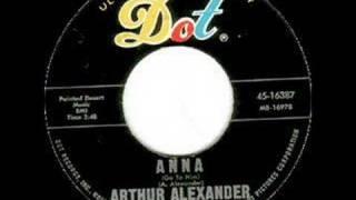 Watch Arthur Alexander Anna (go To Him) video
