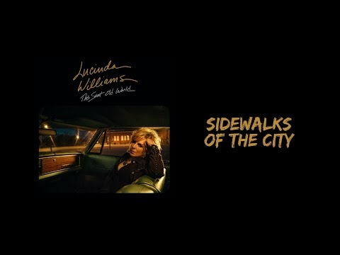 Lucinda Williams - Sidewalks of The City