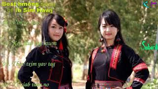 Best hmong song of Ib Sim Hawj 2018 | Vim tej laus