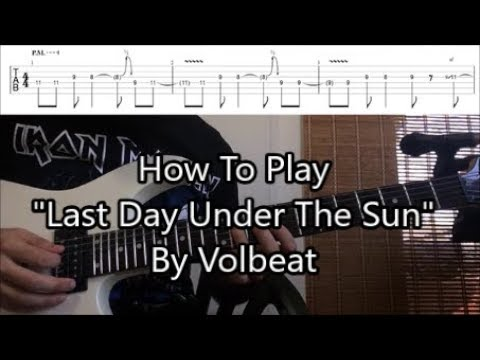 "How To Play ""Last Day Under The Sun"" By Volbeat (Solo Lesson With TABS!)"
