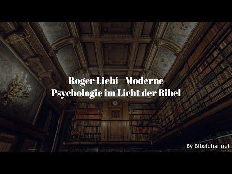 Roger Liebi - Moderne Psychologie Im Licht Der Bibel