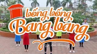 Hướng dẫn nhảy flashmob Bống Bống Bang Bang mới nhất - Trường Đại học Đại Nam