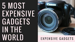 5 most expensive gadgets in the world