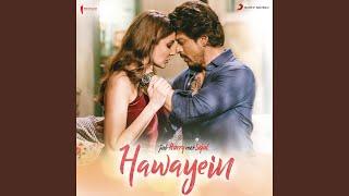"download lagu Hawayein From ""jab Harry Met Sejal"" gratis"