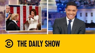 Donald Trump's Unmemorable State Of The Union Speech | The Daily Show with Trevor Noah