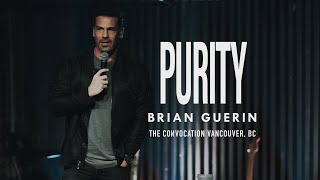 PURITY | Brian Guerin | Burning Ones Vancouver Convocation