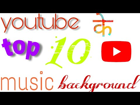 Top 10 Non Copyright Background Music/Free Background Music for Youtube Videos by rustom editz