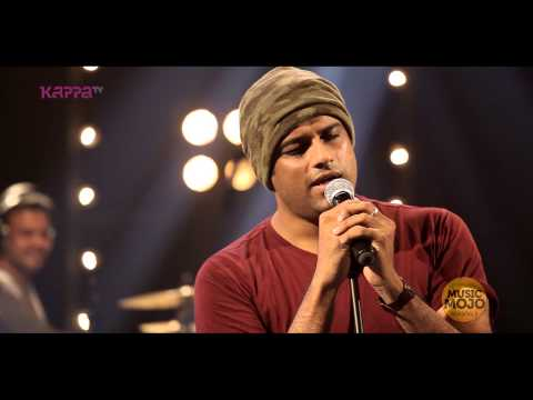 Nasha nasha - Murali Gopy feat. Bennet & the band - Music Mojo...