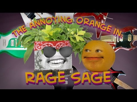 Annoying Orange - Rage Sage (Ft. Chester See)