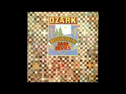 Ozark Mountain Daredevils - Road To Glory