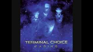 Watch Terminal Choice Fading video