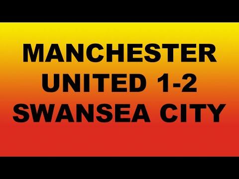 Manchester United 1 - 2 Swansea City Premier league