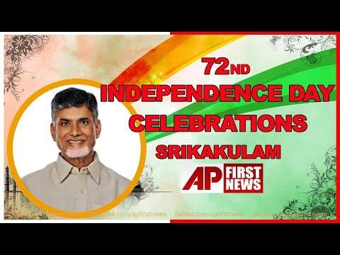 AP CM Chandra Babu Naidu 72nd Independence Day Celebrations at Srikakulam